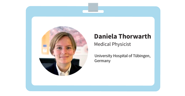 "Daniela's i.d. It reads ""Daniela Thorwarth, Medical Physicist, University Hospital of Tubingen, Germany"""