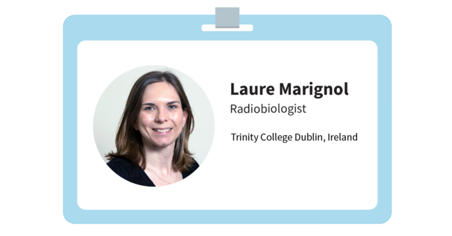 "Laure's i.d. It reads ""Laure Marignol, Radiobiologist, Trinity College Dublin"""