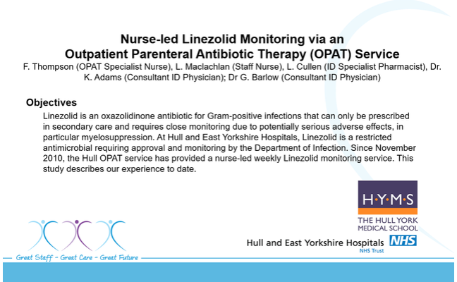"Slide set is adapted from a poster presented at the Federation of Infection Societies in 2014. ""Nurse-led monitoring via an OPAT service - Objectives."" The objectives include monitoring and evaluating a nurse-led weekly Linezolid service at Hull and East Yorkshire Hospitals."