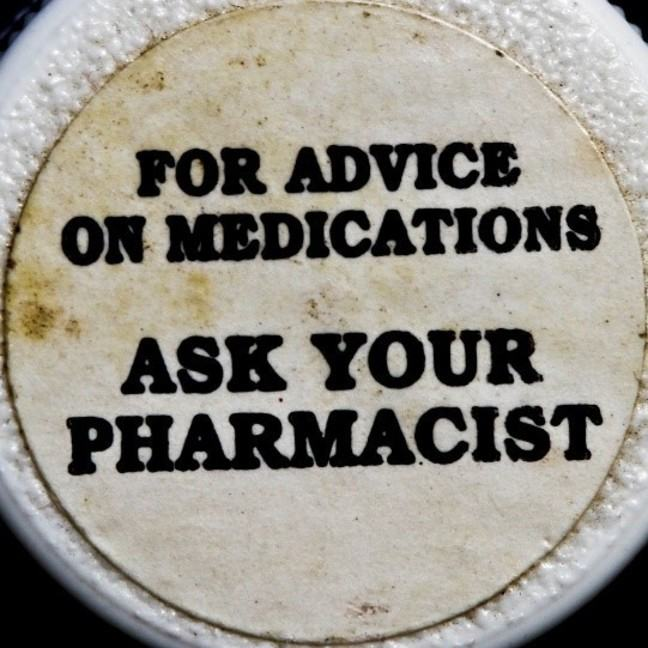 Picture of a statement which reads: For advice on medications, ask your pharmacist