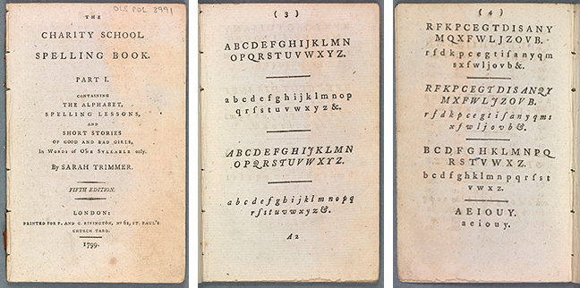 Pages from Sarah Trimmer, *The charity school spelling book. Part I. Containing the alphabet, spelling lessons, and short stories … in words of one syllable only* (London, 1799), title page, and pp 3-4.
