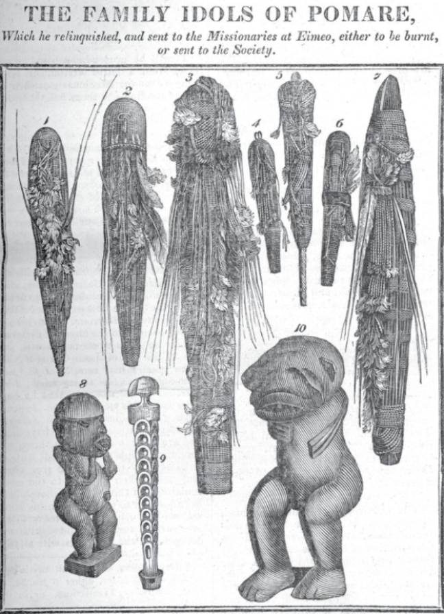 Printed black and white image showing the 'idols', anthropomorphic figures and wooden objects. Text says The Family Idols of Pomare which he relinquished and sent to the missionaries at Eimeo either to be burnt or sent to the society