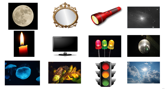 Different objects, sources of light, or not? Moon, Mirror, Torch, Stars in space, Candle, Television, LEDs, Glitter ball / mirror ball, Jellyfish, Glow worm, Traffic lights, Sun