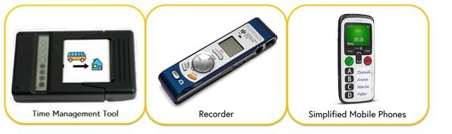 Images of three assistive products with their relevant name underneath image. Images are of Time management tool, recorder and simplified mobile phones
