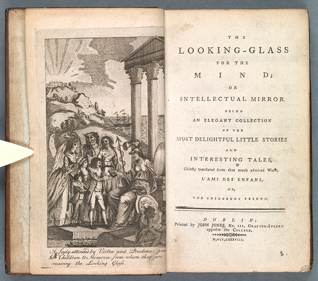 Fig 1. Arnaud Berquin, *The looking-glass for the mind: or, Intellectual mirror. Being an elegant collection of the most delightful little stories and interesting tales: chiefly translated from that much admired work L'ami des enfans* (Dublin, 1788), frontispiece and title page. © The Board of Trinity College Dublin