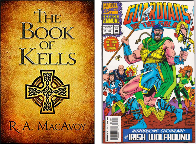 Figure 1 and 2 - book covers of  R.A. McAvoy's. *The Book Of Kells* (1985) and Guardians of the Galaxy *'The Irish Wolfhound'