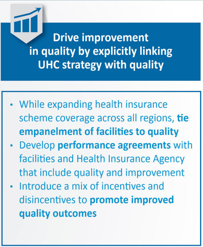 Drive improvement in quality by explicitly linking UHC strategy with quality
