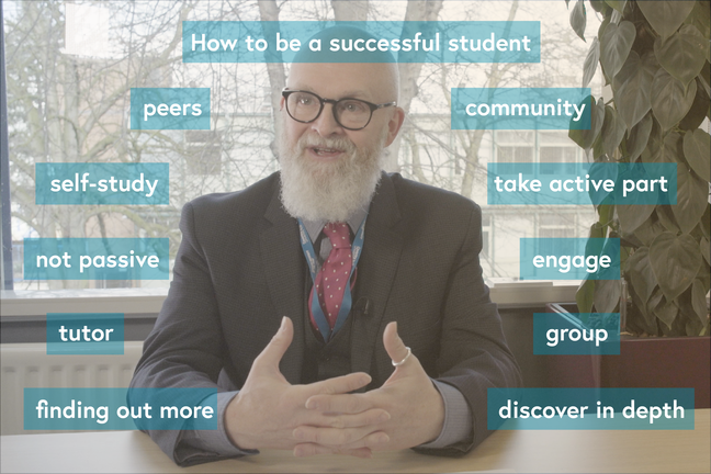 Ian Dunn wearing a suit and sat at a desk, surrounded by the following words and phrases: 'How to be a successful student', 'peers', 'community', 'self study', 'take active part', 'not passive', 'enagage', 'tutor', 'group', 'finding out more', 'dicover in depth'