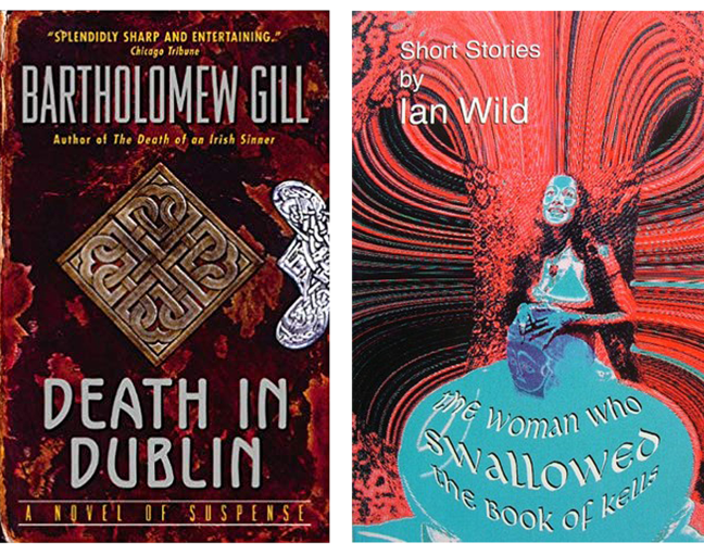 Figures 5-6 - book covers of Bartholomew Gill's, *Death in Dublin* and Ian Wild's Short Story, *The Woman who Swallowed the Book of Kells.