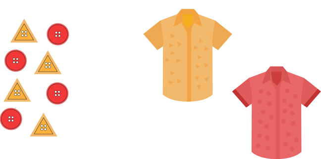 This illustration shows a selection of buttons on the left-hand side and two shirts on the right-hand side. There are two types of buttons: yellow triangular-shaped buttons and round red buttons. The two shirts are patterned: the yellow shirt has a pattern of small yellow triangles and the red shirt has a pattern of small red dots.