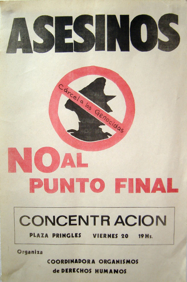 Poster: demonstration against the Ley de Punto Final (Full Stop Law)
