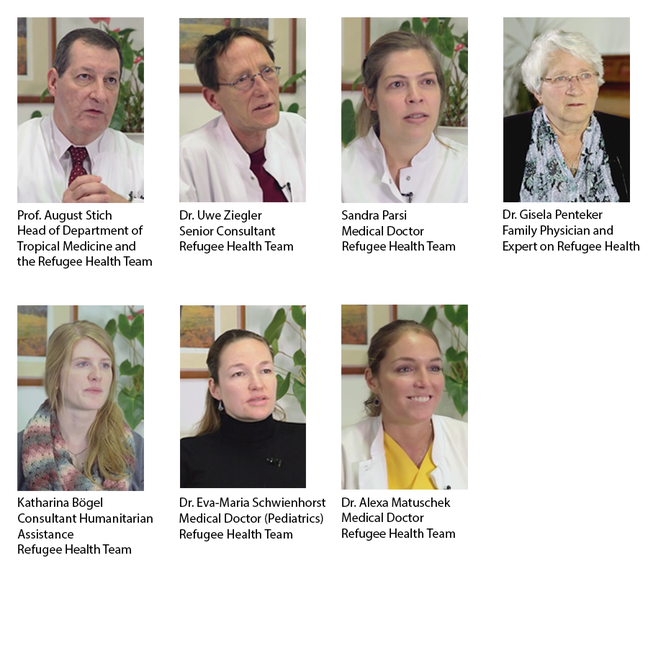 Image showing 7 members of the Refugee Health team. From upper left to bottom right:  1. Prof. August Stich, Head of Department of Tropical Medicine and the Refugee Health Team.  2. Dr. Uwe Ziegler, Senior Consultant, Refugee Health Team. 3. Sandra Parisi, Medical Doctor, Refugee Health Team. 4. Dr. Gisela Penteker, Family Physician and Expert on Refugee Health. 5. Katharina Bögel, Consultant Humanitarian Assistance, Refugee Health Team. 6. Dr. Eva-Maria Schwienhorst, Medical Doctor (Pediatrics), Refugee Health Team. 7. Dr. Alexa Matuschek, Medical Doctor, Refugee Health Team.
