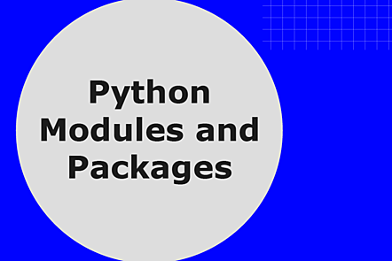 Python Modules and Packages