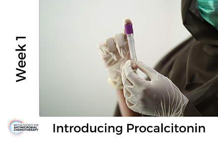 Person wearing gloves holding a sample tube, with text 'Week 1- Introducing Procalcitonin'