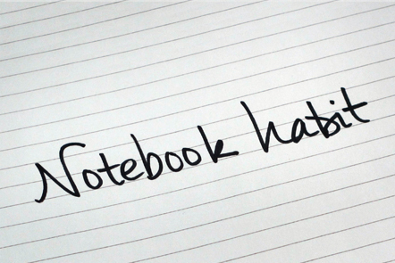 A page with the words 'Notebook habit' written down.