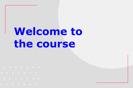 Welcome to the course