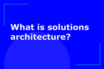 PFP01-Title card-What is solutions architecture