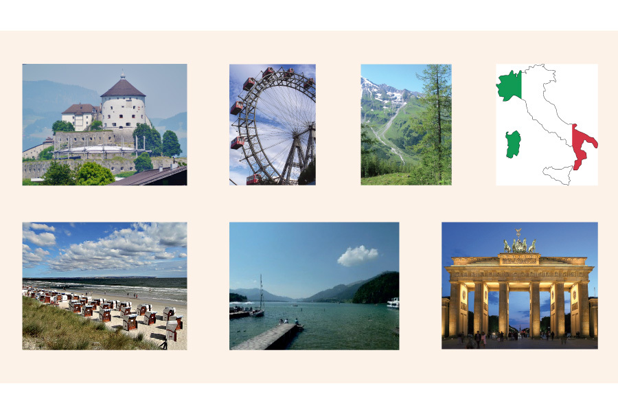 A set of photographs showing: the Kufstein Fortress in Tyrol (Austria), the Ferris wheel in Vienna, a mountain path, a map of Italy, a beach on the Ostsee (Baltic Sea), the edge of the Wolfgangsee, and the Brandengurg Gate in Berlin.
