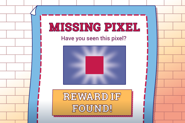 A poster offering a reward if a missing pixel is found