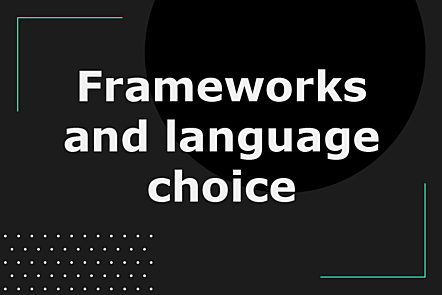 Frameworks and language choice title card
