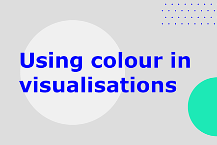 Using colour in visualisations
