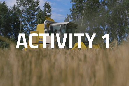 Harvesting machinery with crops in the foreground. 'Activity 1' written over the top.
