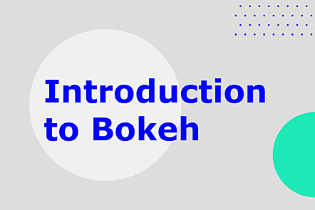 Introduction to Bokeh
