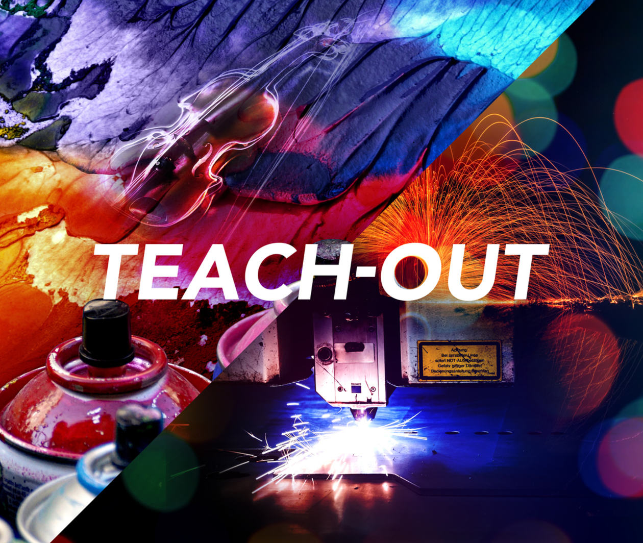 Arts and Technology Teach-Out