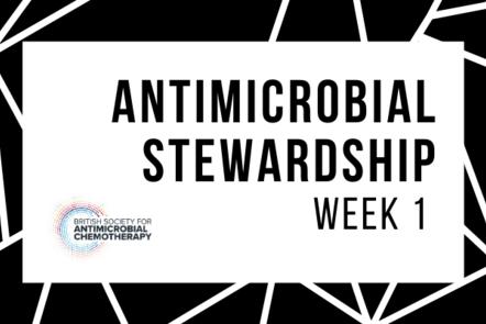 Antimicrobial stewardship week 1
