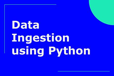 Data ingestion using Python