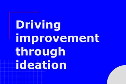 Driving improvement through ideation