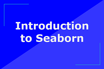 Introduction to Seaborn