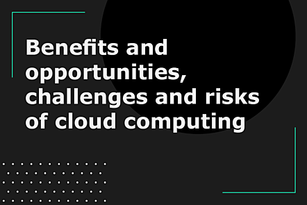 PFP01-Title card-Benefits and opportunities, challenges and risks of cloud computing