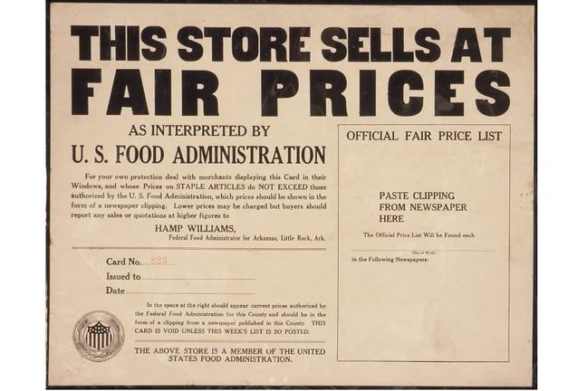 A poster advising that 'This Store sells at FAIR PRICES as interpreted by U.S. Food Administration...' from sometime between 1917 and 1919.