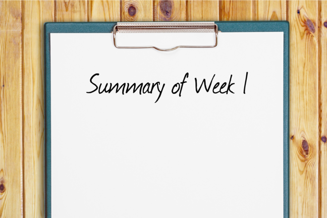"An image of a clipboard with ""Summary of Week 1"" written on it."