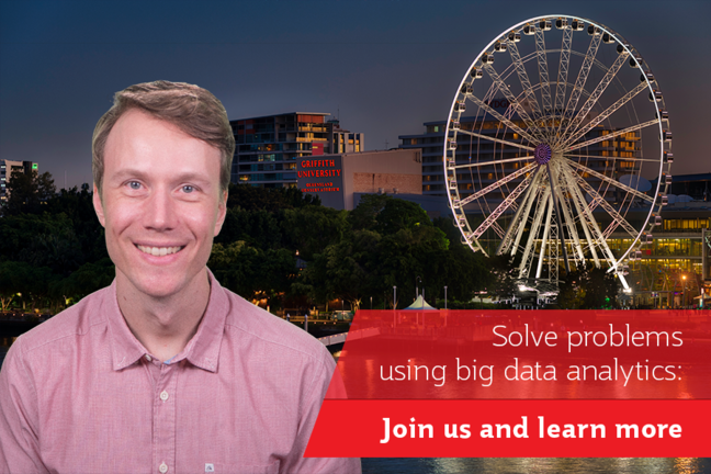 Sebastian in front of Griffith University South Bank campus. Caption: Solve problems using big data analytics: Join us and learn more.