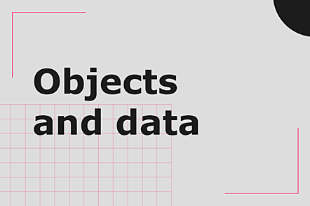 Week 3 topic: Objects and data