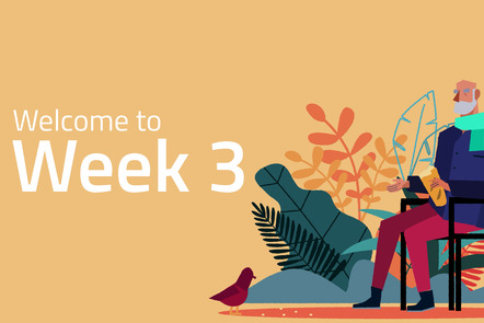 """On the left, the words """"Welcome to week 3"""" written in white on a yellow background. On the right, an old man sitting on a chair"""