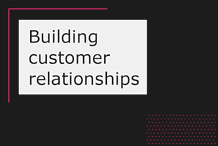 Activity image for Building customer relationships