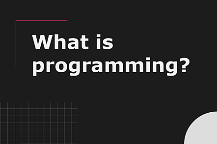PFP01-Title card-What is programming_