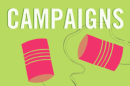 The word 'campaigns' in bold letters over an illustration of two tin cans tied with string