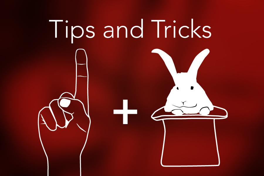 magic, tips & tricks