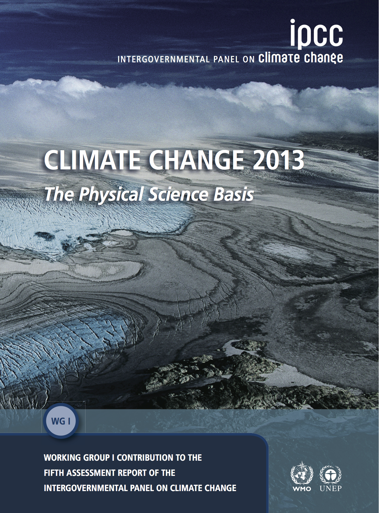 """Frontpage of the report """"Climate Change 2013: The physical Science Basis"""" , the scientific contribution from Working Group I to the IPCC Fifth Assessment Report (WH1 AR5)."""