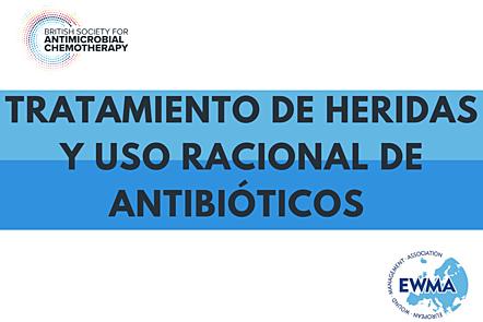 Tratamiento de heridas y uso racional de antibióticos