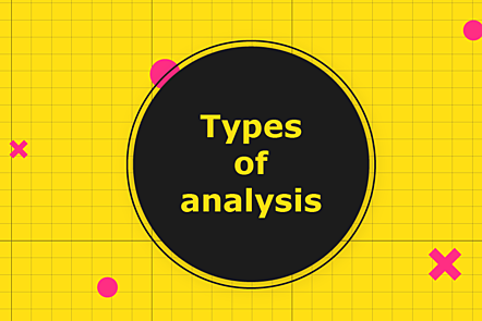 Types of analysis