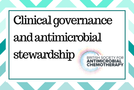 Clinical governance and antimicrobial stewardship