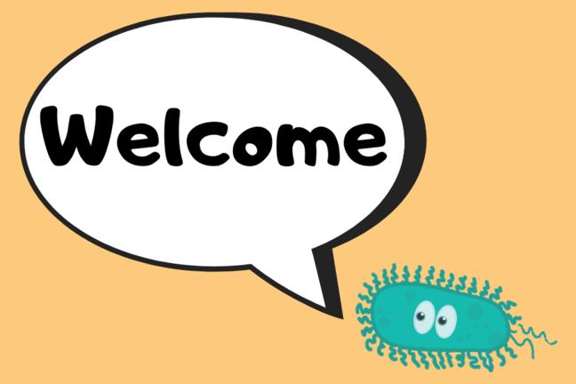 Microbe saying welcome