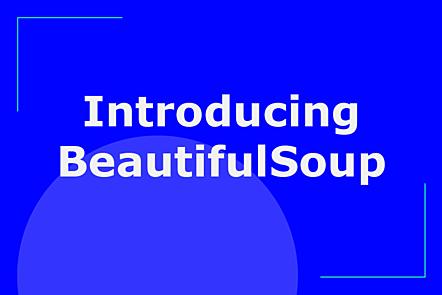 Introducing BeautifulSoup