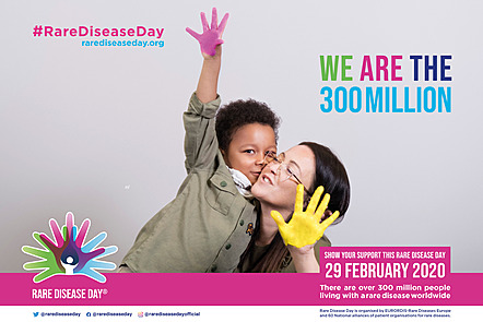 """Poster of the rare disease day 2020 campaign showcasing a child and a wife with the rare disease day logo and the quote: """"we are the 300 million""""."""