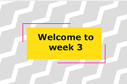 Welcome to week 3